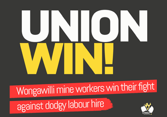 Win at Wongawilli: Crystal clear example of union power | CFMEU